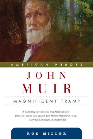 john-muir-magnificent-tramp