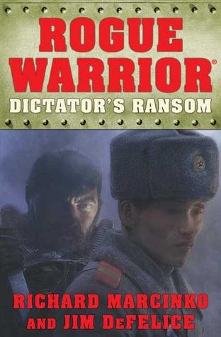 Dictator's Ransom by Richard Marcinko