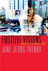 Fugitive Visions: An Adoptee's Return to Korea