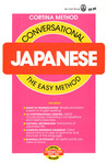 Conversational Japanese: The Easy Method (Cortina  Method)