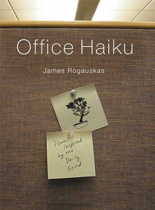 office-haiku-poems-inspired-by-the-daily-grind