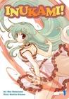 Inukami! Vol. 1 (Inukami!, #1)