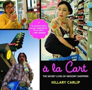 À la Cart by Hillary Carlip