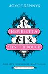 Henrietta Sees It Through by Joyce Dennys