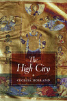 The High City (The Life and Times of Corban Loosestrife, #5)