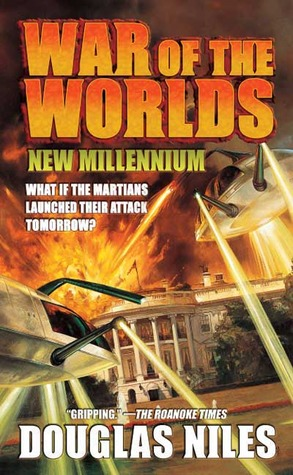 War of the Worlds by Douglas Niles