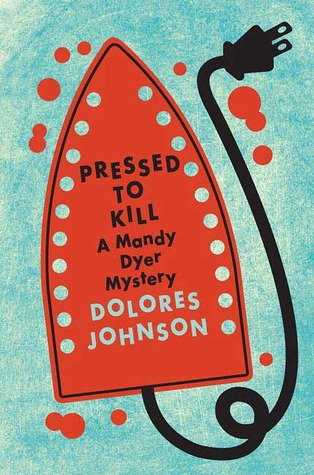 Pressed to Kill (Mandy Dyer, #8)