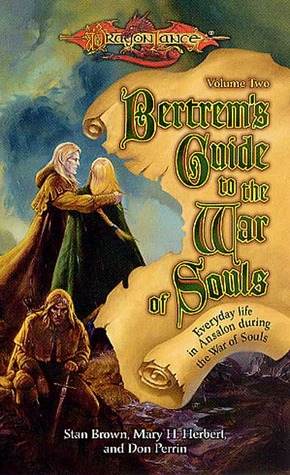 Bertrem's Guide to the War of Souls, Volume Two