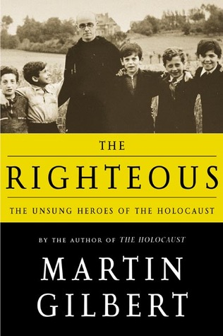 The Righteous: The Unsung Heroes of the Holocaust 978-0805062601 MOBI TORRENT