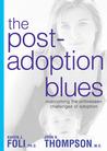 Post-Adoption Blues by Karen J. Foli