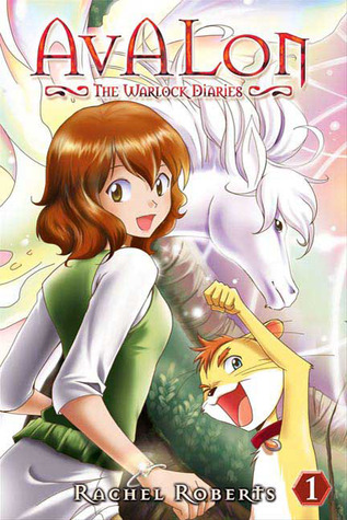 Avalon: The Warlock Diaries, Volume 1