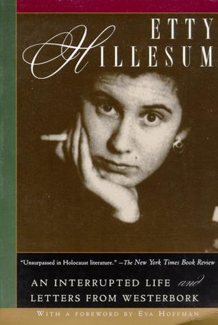 An Interrupted Life by Etty Hillesum