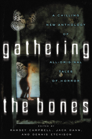 Gathering the Bones by Ramsey Campbell
