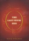 The Last Opium Den