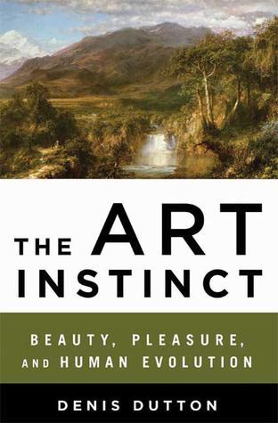 The Art Instinct by Denis Dutton