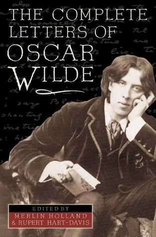 The Complete Letters of Oscar Wilde