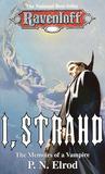 I, Strahd: The Memoirs of a Vampire (Ravenloft, #7)