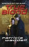 True Blood (True #1)