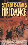 Firedance by Steven Barnes