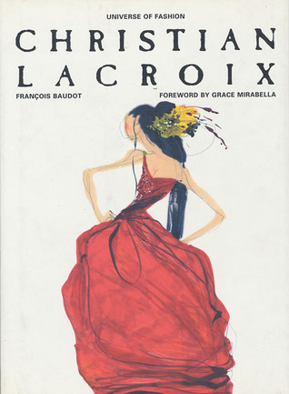 Christian Lacroix (Universe of Fashion)