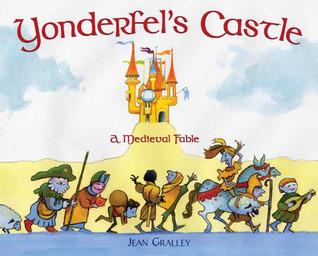 Yonderfel's Castle: A Medieval Fable