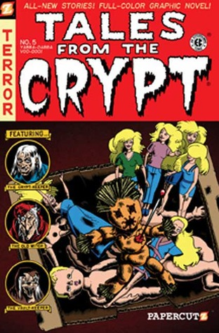 Ebook Tales from the Crypt, #5: Yabba Dabba Voodoo by Fred Van Lente read!
