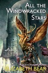 All the Windwracked Stars (The Edda of Burdens, #1)