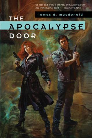 The Apocalypse Door by James D. Macdonald