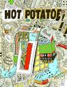 Marc Bell's Hot Potatoe: Fine Ahtwerks: 2001-2008