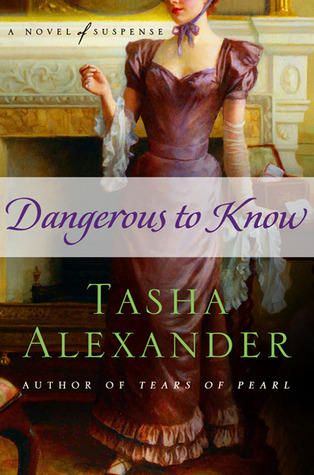 Dangerous to Know (Lady Emily, #5)