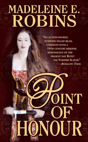 Point of Honour by Madeleine E. Robins