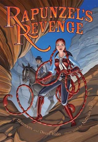 Rapunzel's Revenge por Shannon Hale, Dean Hale, Nathan Hale