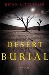 Desert Burial: A Novel