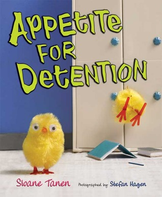 Appetite for Detention by Sloane Tanen