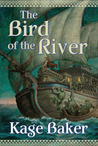 The Bird of the River (Lord Ermenwyr, #3)