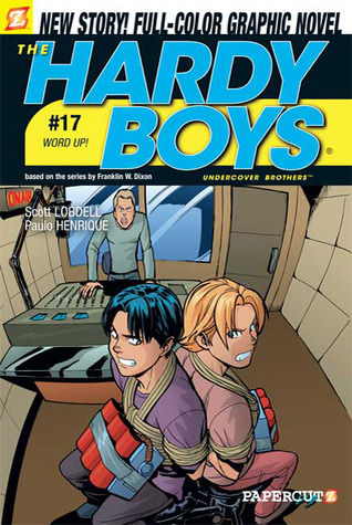 The Hardy Boys: Undercover Brothers, #17: Word Up!