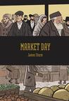 Market Day by James Sturm