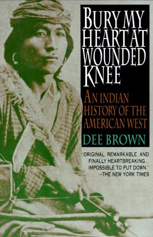bury my heart at wounded knee an n history of the american bury my heart at wounded knee an n history of the american west by dee brown