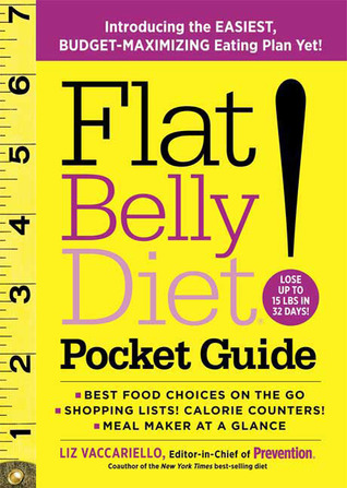 Flat Belly Diet Pocket Guide Featuring Your Ultimate 28 Day Eating