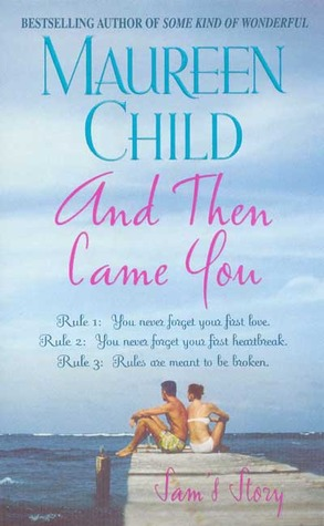 And Then Came You by Maureen Child