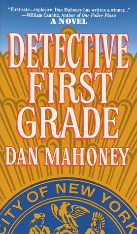 Detective First Grade by Dan Mahoney