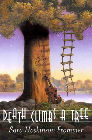 Death Climbs a Tree by Sara Hoskinson Frommer