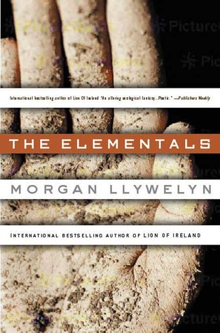 The Elementals by Morgan Llywelyn