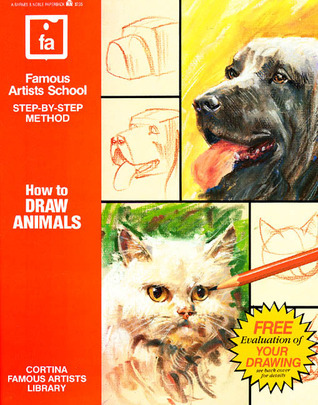 How to Draw Animals: Famous Artists School, Step-By-Step Method