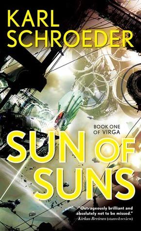 Sun of Suns by Karl Schroeder