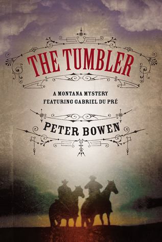 The Tumbler by Peter Bowen