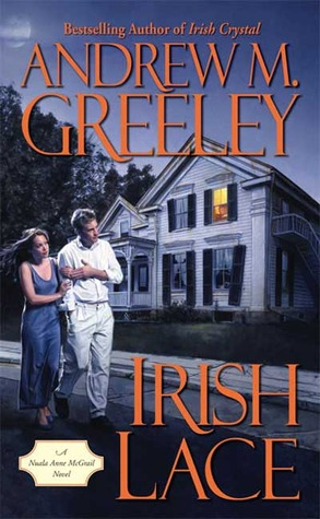 Irish Lace by Andrew M. Greeley
