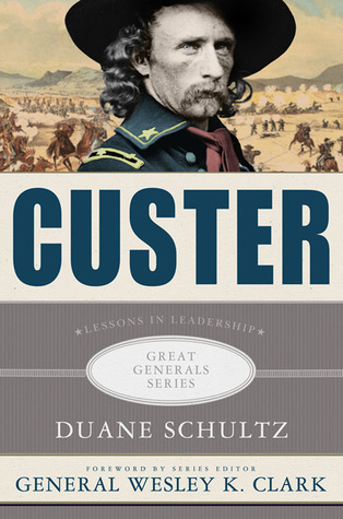 Custer by Duane P. Schultz