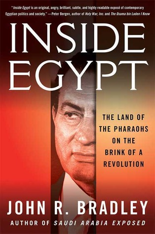 Inside Egypt by John R. Bradley