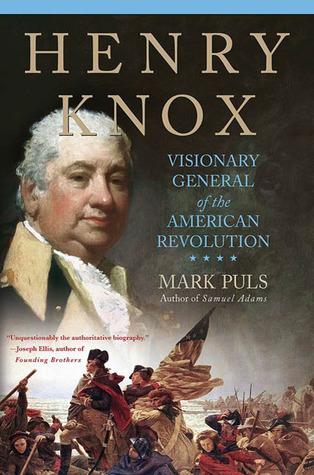 Henry Knox by Mark Puls